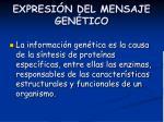 expresi n del mensaje gen tico