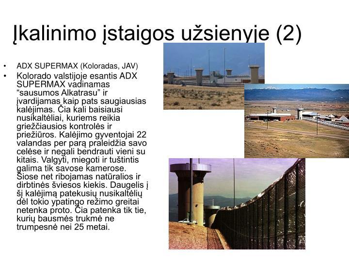 Įkalinimo įstaigos užsienyje (2)