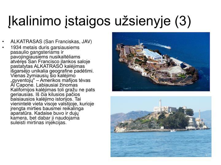 Įkalinimo įstaigos užsienyje (3)