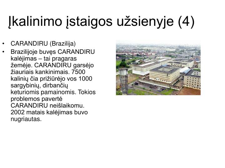 Įkalinimo įstaigos užsienyje (4)