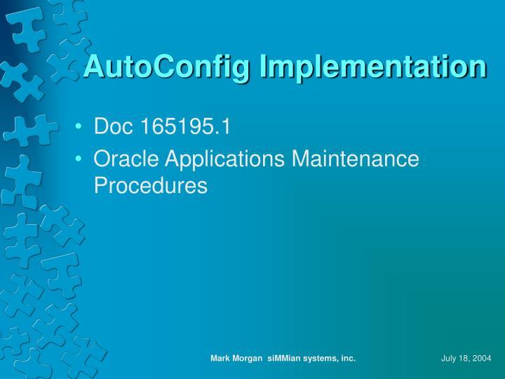 AutoConfig Implementation