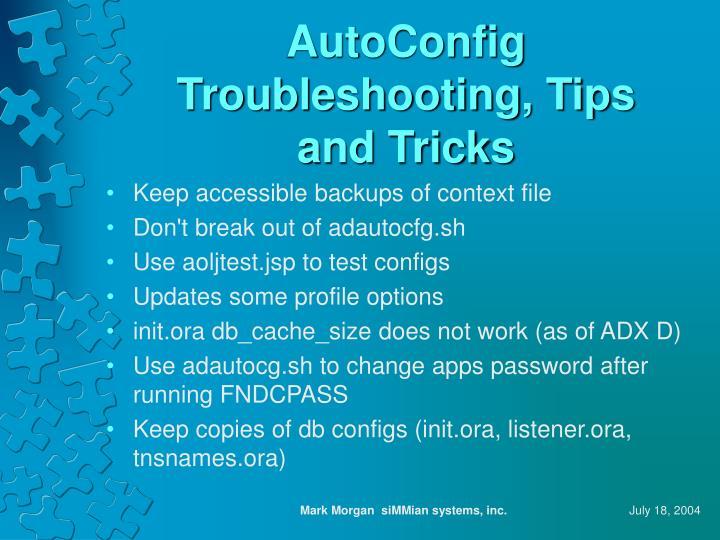 AutoConfig Troubleshooting, Tips