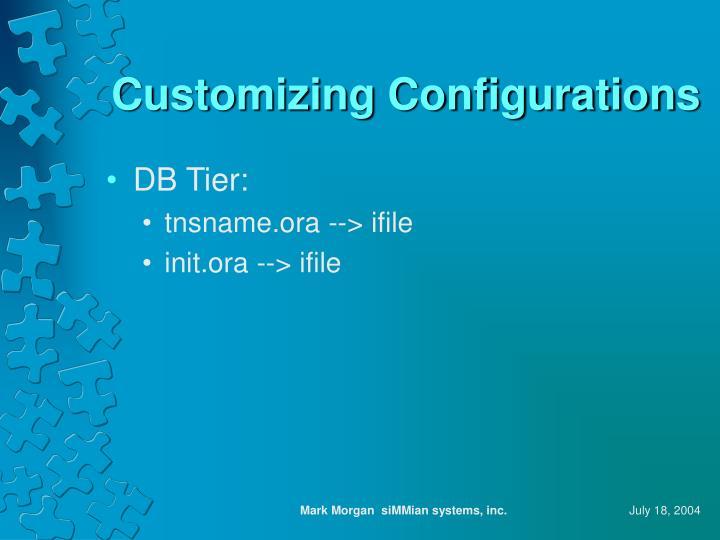 Customizing Configurations