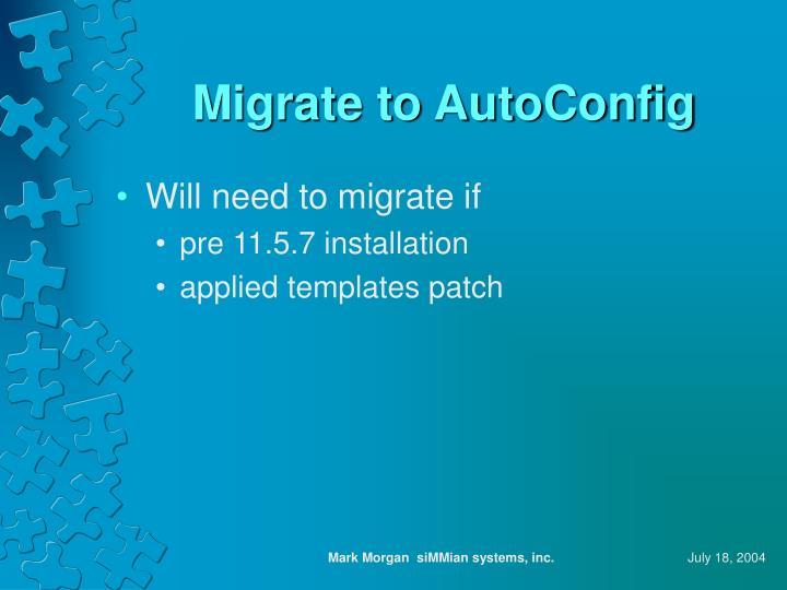 Migrate to AutoConfig