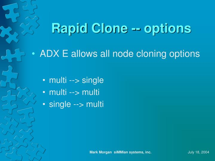 Rapid Clone -- options