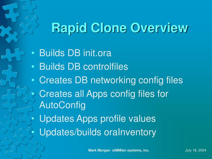 Rapid Clone Overview