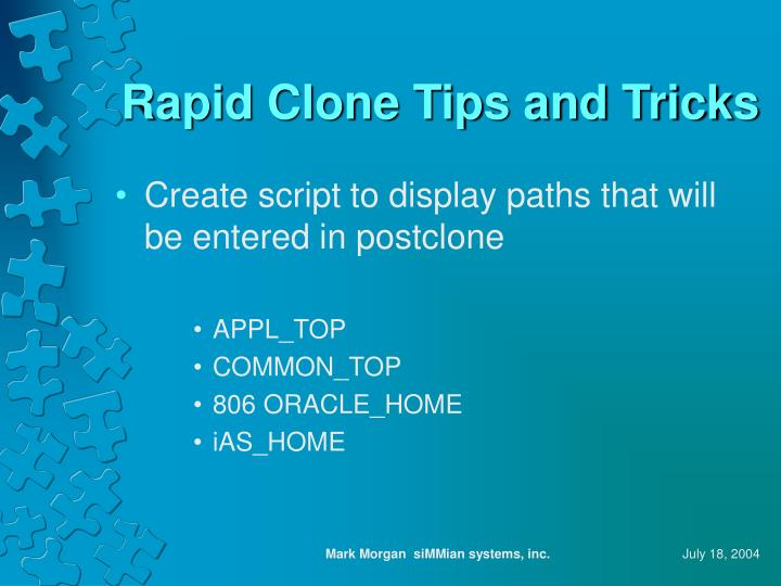 Rapid Clone Tips and Tricks