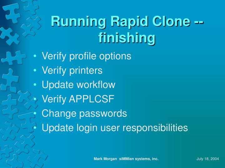 Running Rapid Clone -- finishing