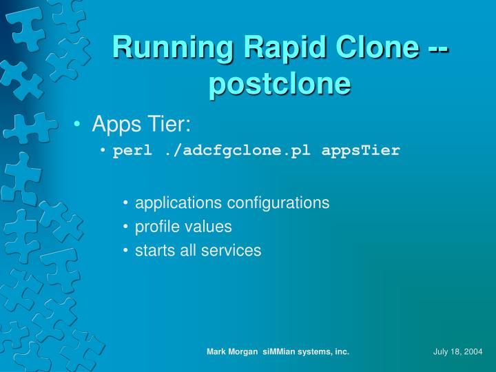 Running Rapid Clone -- postclone
