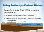 siting authority federal waters