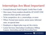 internships are most important