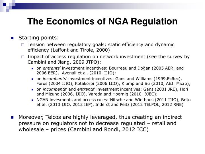 The Economics of NGA Regulation