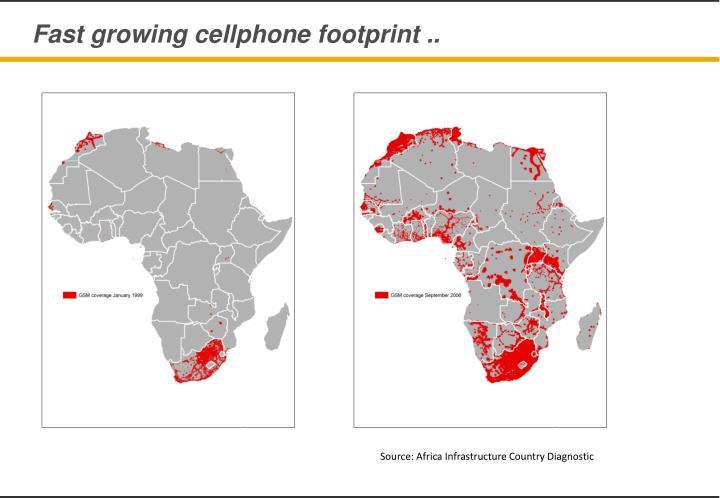 Fast growing cellphone footprint ..