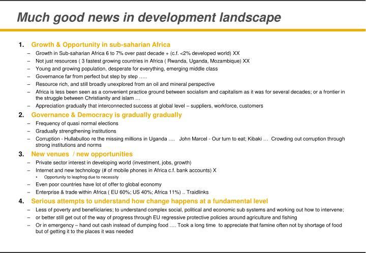 Much good news in development landscape