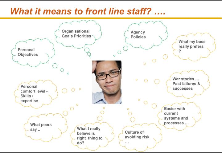 What it means to front line staff? ….