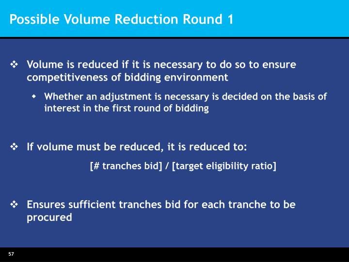 Possible Volume Reduction Round 1