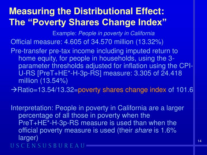 Measuring the Distributional Effect: