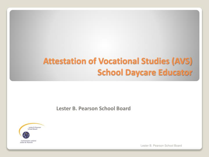 Attestation of vocational studies avs school daycare educator