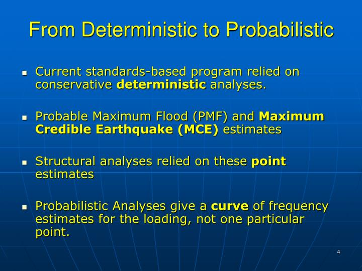 From Deterministic to Probabilistic