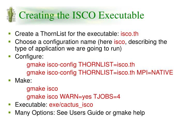 Creating the ISCO Executable