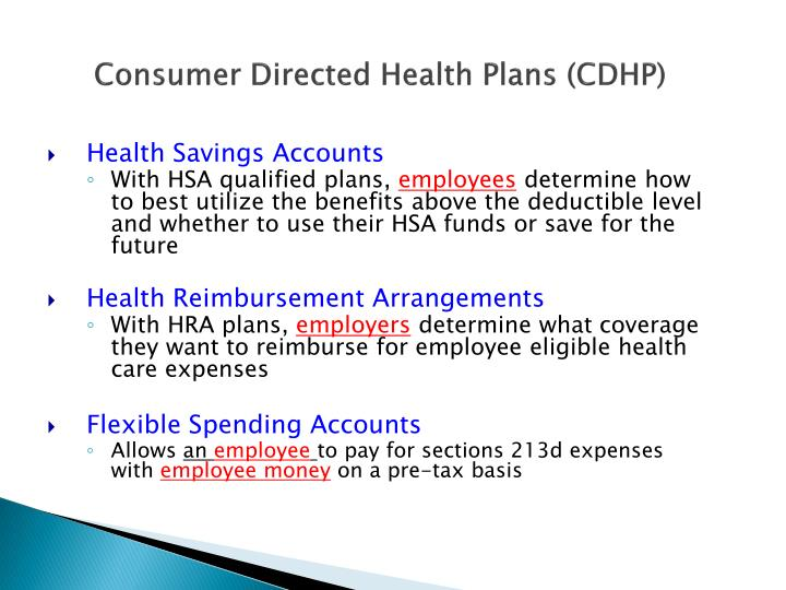 Consumer Directed Health Plans (CDHP)