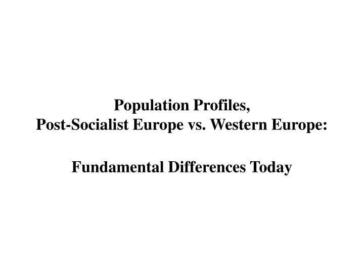 Population Profiles,