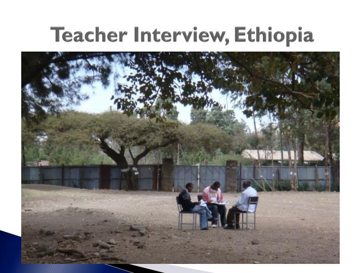 Teacher Interview, Ethiopia