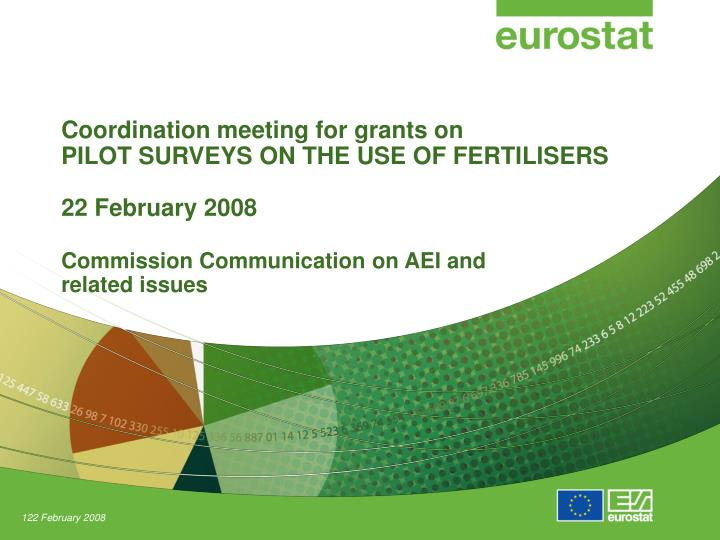 Coordination meeting for grants on pilot surveys on the use of fertilisers 22 february 2008