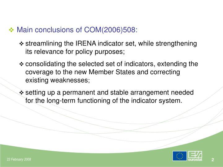 Main conclusions of COM(2006)508: