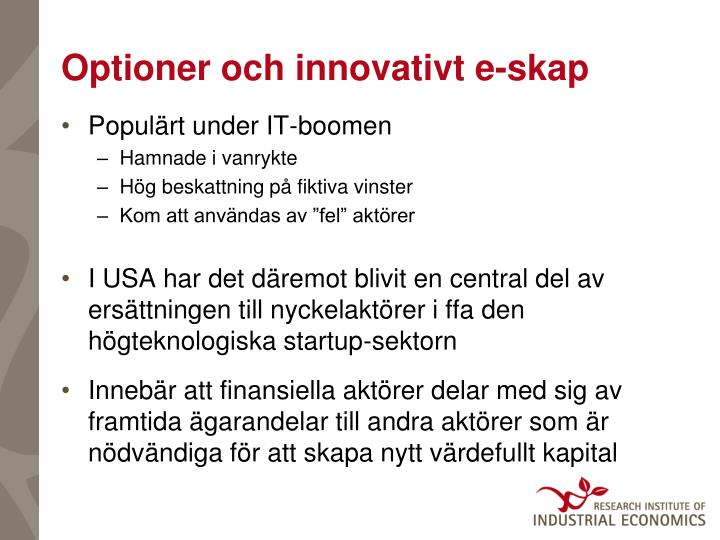 Optioner och innovativt e-skap