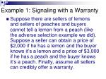 example 1 signaling with a warranty