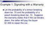 example 1 signaling with a warranty1
