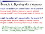 example 1 signaling with a warranty2