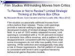 film studios withholding movies from critics
