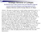 strategic behavior of colleges