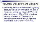 voluntary disclosure and signaling