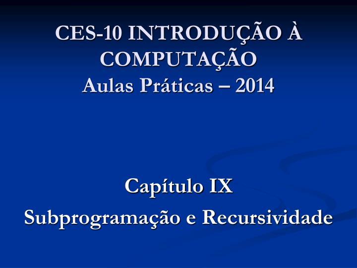 ces 10 introdu o computa o aulas pr ticas 2014 n.