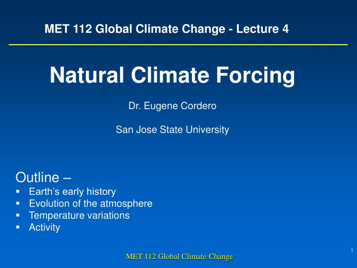 Met 112 global climate change lecture 4