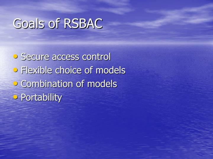 Goals of RSBAC