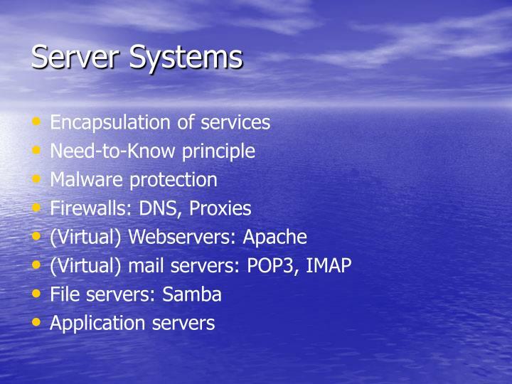 Server Systems