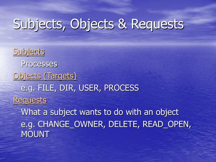Subjects, Objects & Requests