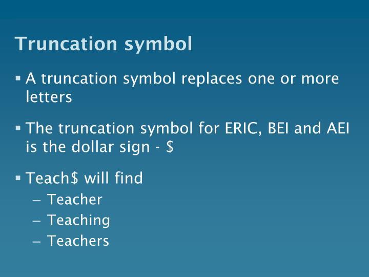 Truncation symbol
