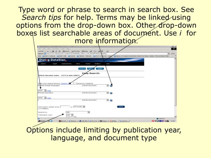 Type word or phrase to search in search box. See