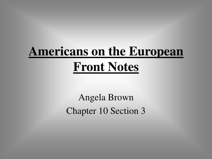 americans on the european front notes n.