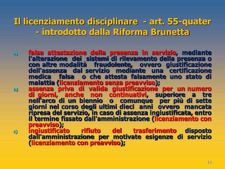 Il licenziamento disciplinare  - art. 55-quater - introdotto dalla Riforma Brunetta