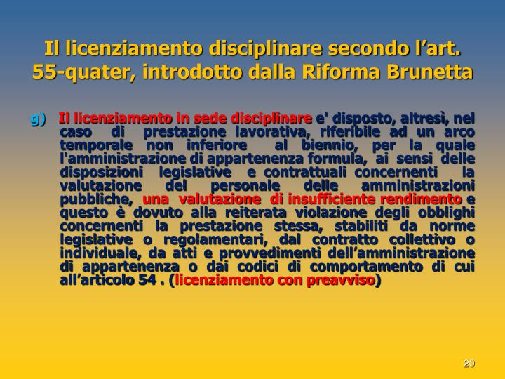 Il licenziamento disciplinare secondo l'art. 55-quater, introdotto dalla Riforma Brunetta