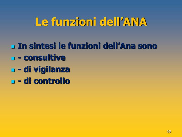 Le funzioni dell'ANA