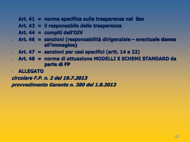 Art. 41  =  norma specifica sulla trasparenza nel