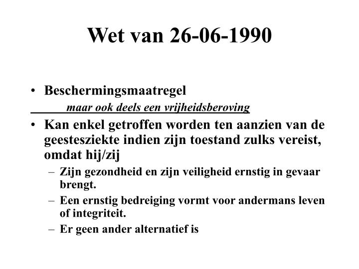Wet van 26-06-1990