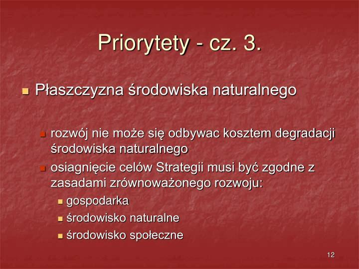 Priorytety - cz. 3.